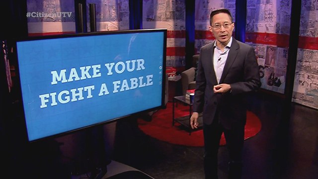 Citizen University TV:  Lesson 206 - Make Your Fight a Fable