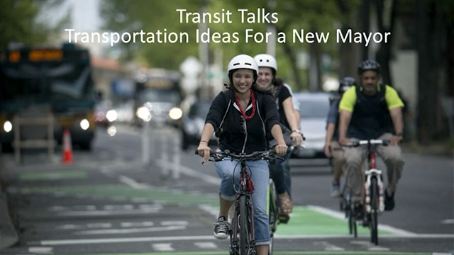 Town Square: Transit Talks - Ideas for a New Mayor