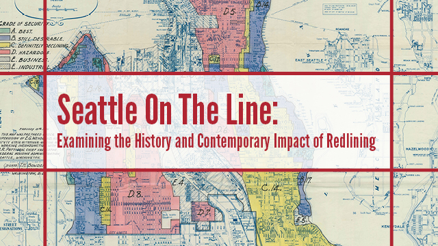 Seattle On The Line (Redlining)
