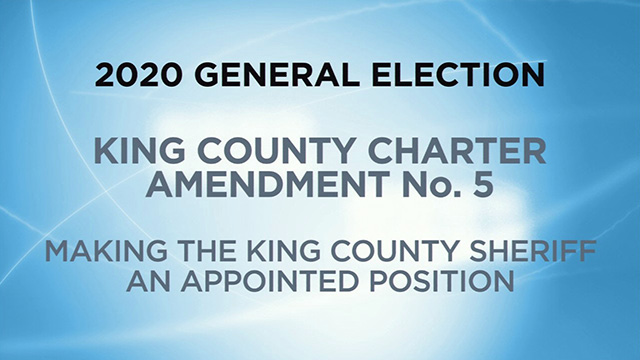 King County, Charter Amendment No. 5 - Making the King County Sheriff an Appointed Position